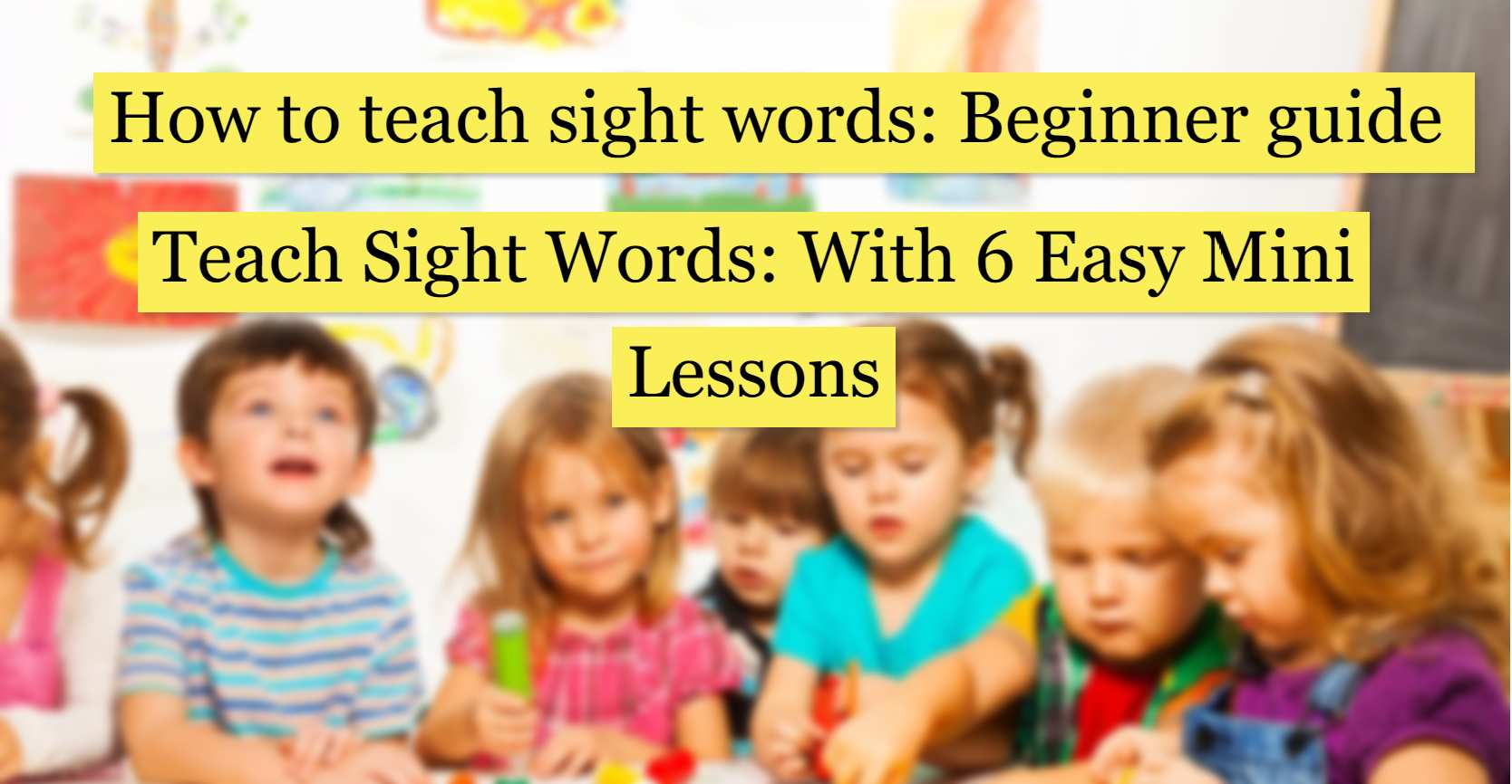 BOOKS-How to teach sight words_ Beginner guide-Teach Sight Words_ With 6 Easy Mini Lessons