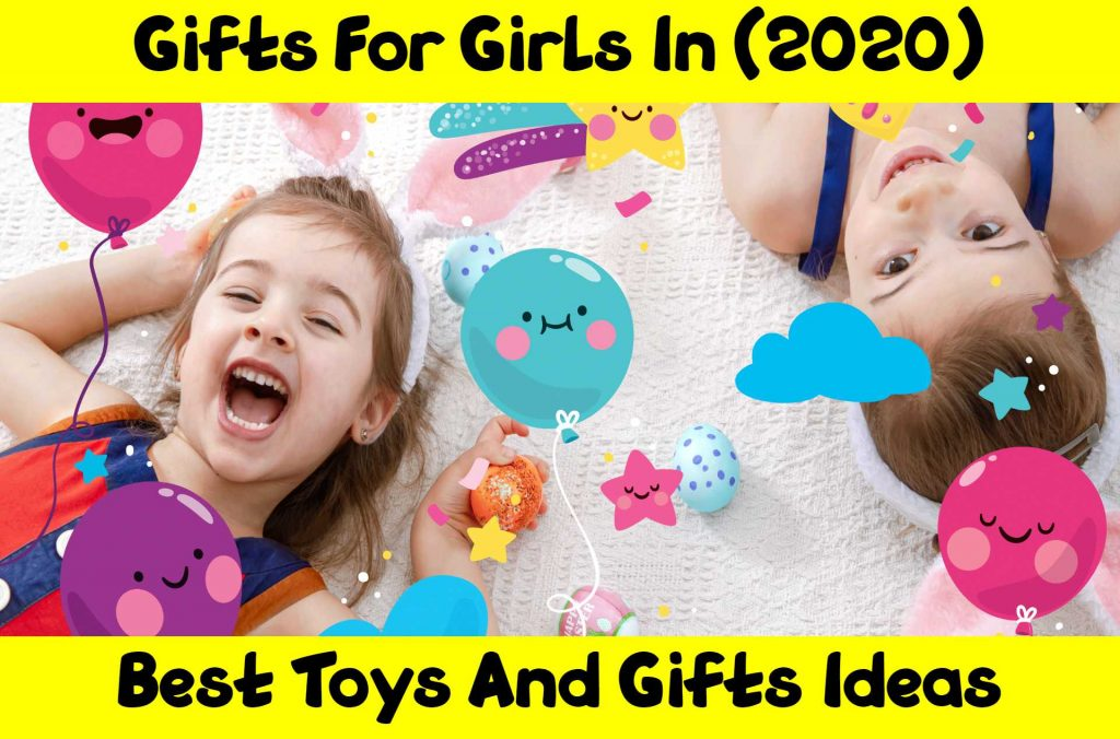 Gifts-For-Girls-In-(2020)-Gifts-Ideas-For-Girls